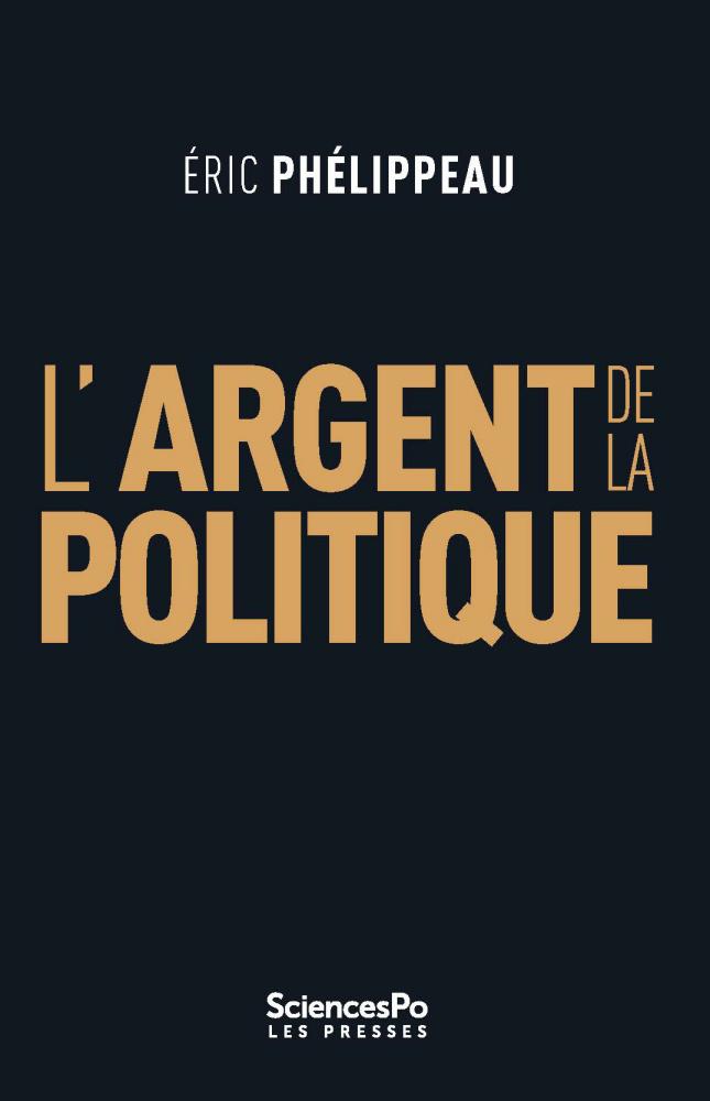 «L'argent de la politique» / Éric Phélippeau