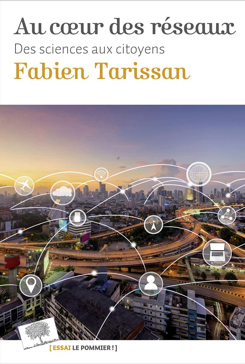«Au cœur des réseaux» / Fabien Tarissan
