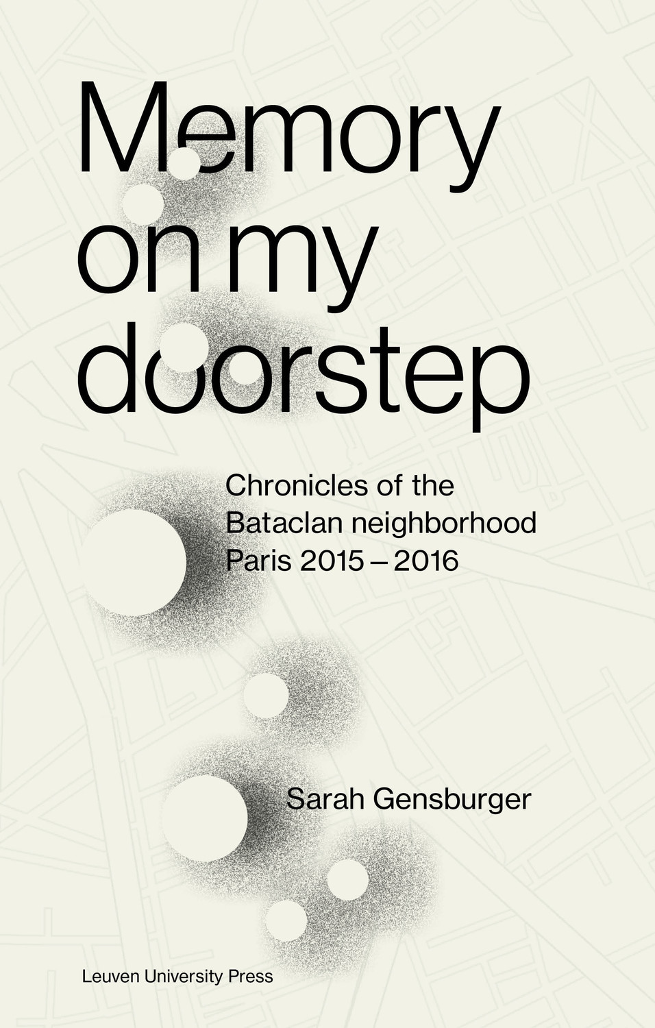 « Memory on My Doorstep » / Sarah Gensburger
