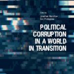 «Political corruption in a world in transition», J. Mendilow, É. Phélippeau (dir.)