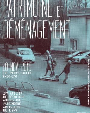 «Patrimoine et déménagement / Atelier sur le patrimoine artistique de l'ENS»