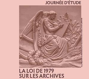 «La loi de 1979 sur les archives»