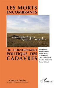 «Les morts encombrants. Du gouvernement politique des cadavres»
