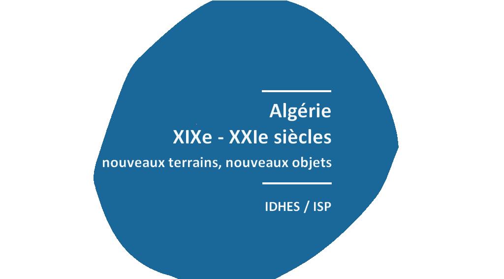 Généalogies ouvrières en lien avec une ferme coloniale puis nationalisée d'Algérie (XIXe-XXe siècles) »